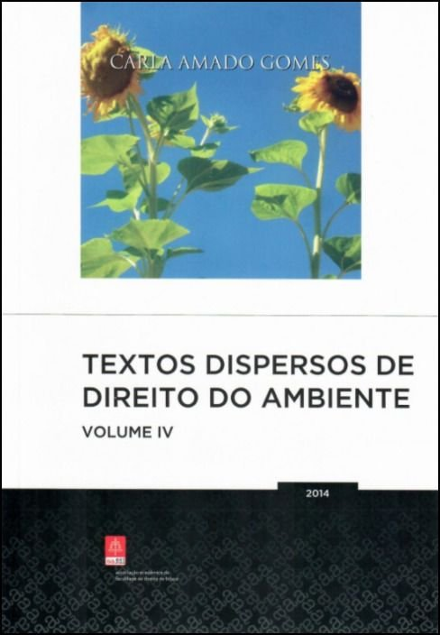 Textos Dispersos de Direito do Ambiente - Vol. IV