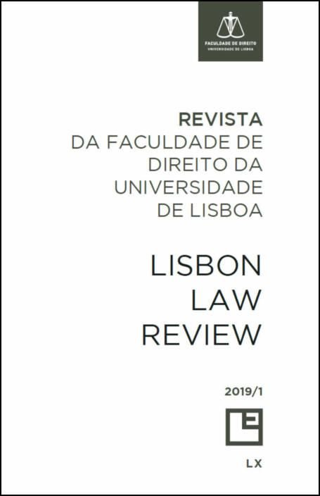 Revista da Faculdade de Direito da Universidade de Lisboa - Lisbon Law Review Ano LX Volume I