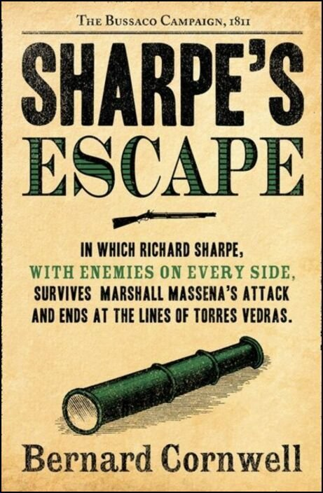 Sharpe's Escape: Richard Sharpe and the Bussaco Campaign, 1811
