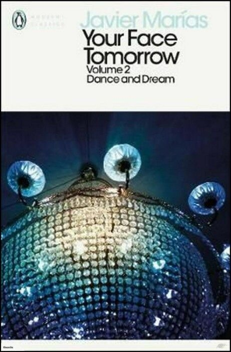 Your Face Tomorrow, Volume 2: Dance and Dream
