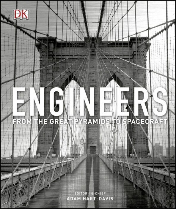 Engineers: From the Great Pyramids to Spacecraft