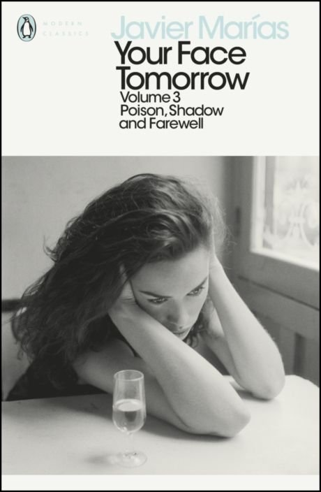 Your Face Tomorrow, Volume 3: Poison, Shadow and Farewell