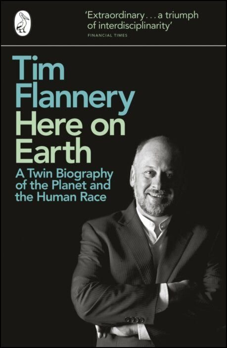 Here On Earth - A Twin Biography Of The Planet And The Human Race
