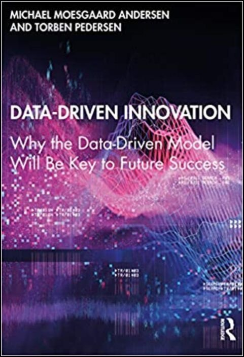 Data-Driven Innovation: Why the Data-Driven Model Will Be Key to Future Success