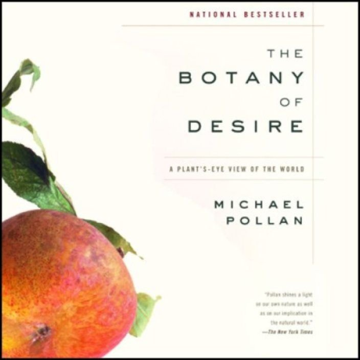 The Botany of Desire: A Plant´s-eye View of the World