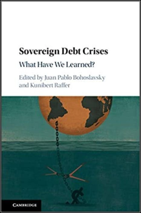 Sovereign Debt Crises: What Have We Learned?