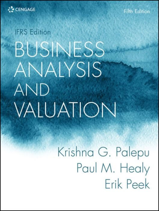 Business Analysis and Valuation (IFRS Edition)