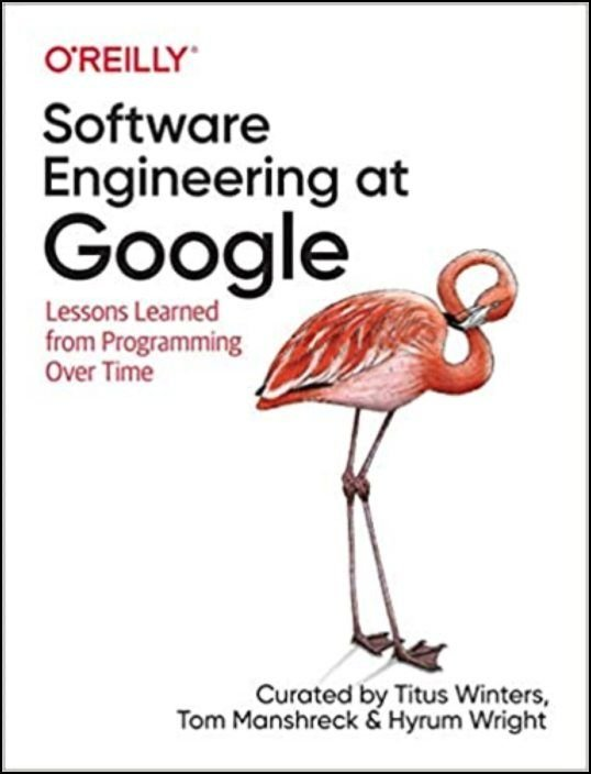 Software Engineering at Google. Lessons Learned from Programming Over Time