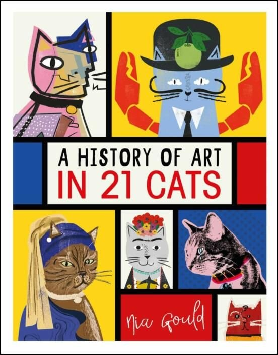 A History of Art in 21 Cats: Creative cats to discover and draw