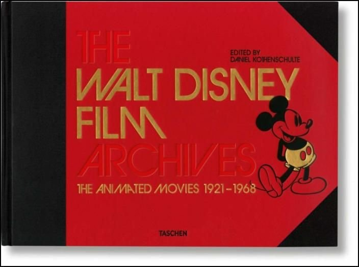 The Walt Disney Film Archives: The Animated Movies 1921-1968