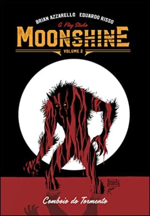 Moonshine Vol.2 - Comboio do Tormento