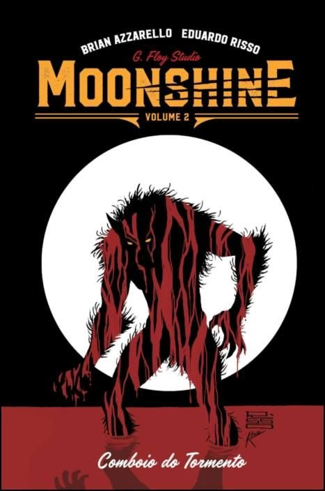 Moonshine Vol 2 - Comboio do Tormento