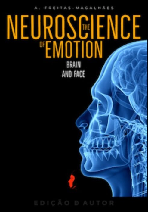 The Neuroscience of Emotion - Brain and Face