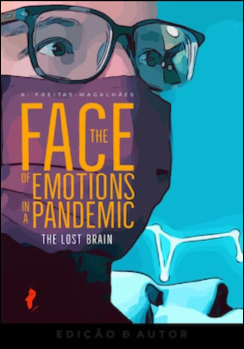 The Face of Emotions in a Pandemic - The Lost Brain