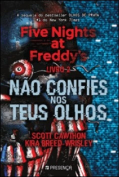 Five Nights at Freddy´s 2 - Não Confies nos Teus Olhos