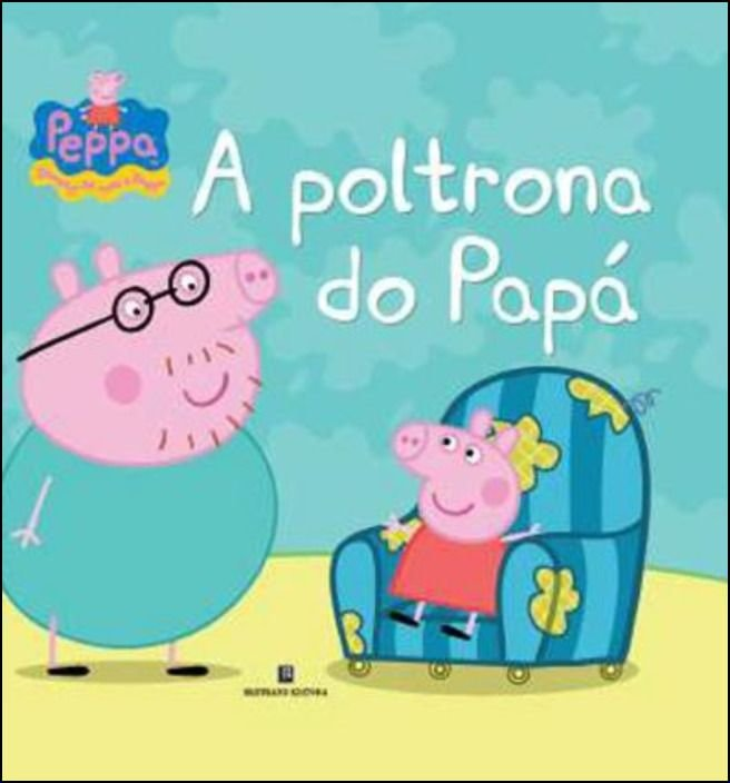 Peppa: A Poltrona do Papá