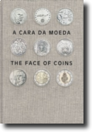 A Cara da Moeda/The Face of Coins