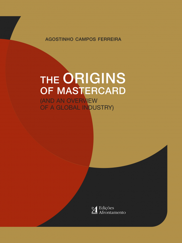 The Origins Of Mastercard - (and an overview of a global industry)