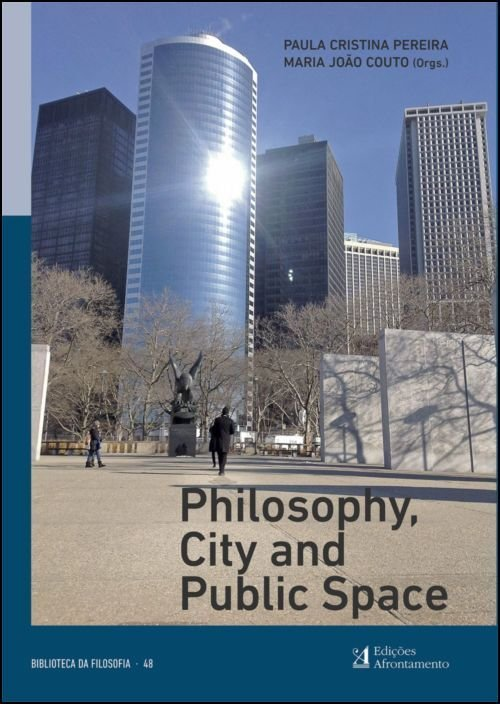 Philosophy, City and Public Space
