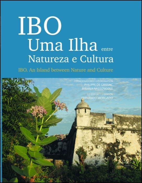 IBO - Uma Ilha Entre Natureza e Cultura | An Island Between Nature and Culture