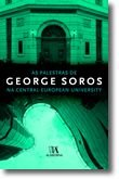 As Palestras de George Soros - Na Central European University