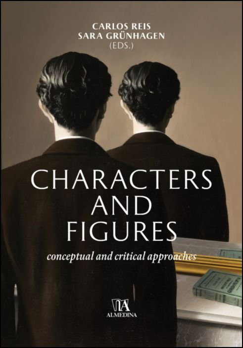 Characters and Figures - Conceptual and Critical Approaches