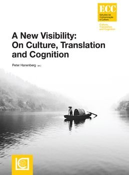 A New Visibility: On Culture, Translation and Cognition