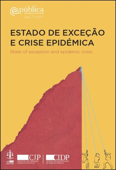 Estado de Exceção e Crise Epidémica / State of Exception and Epidemic Crisis
