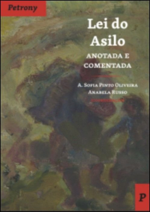 Lei do Asilo - Anotada e Comentada