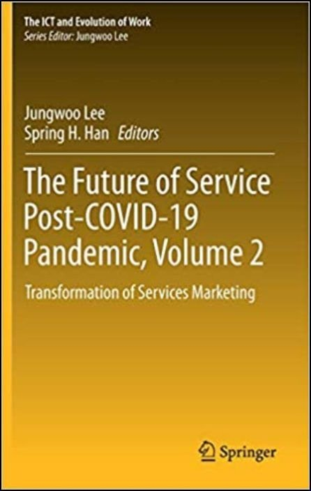 The Future of Service Post-COVID-19 Pandemic, Volume 2: Transformation of Services Marketing
