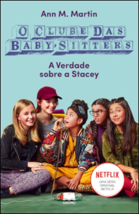 Clube das Baby-Sitters 3 – A Verdade Sobre a Stacey