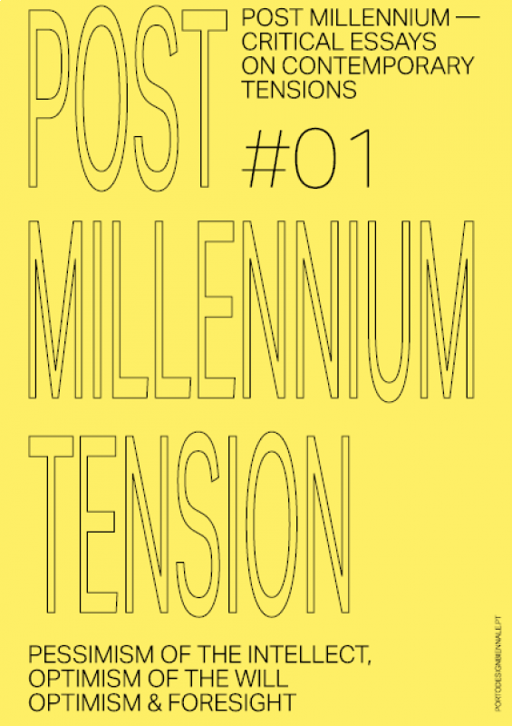 Post Millennium Nº1 - Pessimism of the Intellect, Optimism of the Will – Optimism & Foresight