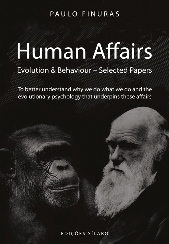 Human Affairs - Evolution & Behaviour – Selected Papers