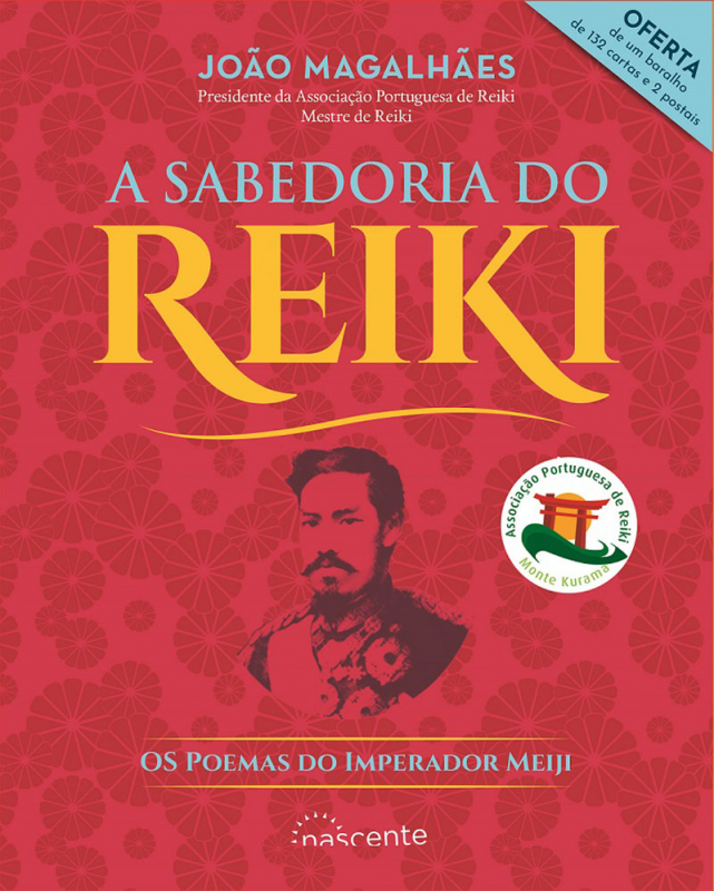 A Sabedoria do Reiki: Os Poemas do Imperador Meiji - 132 Cartas