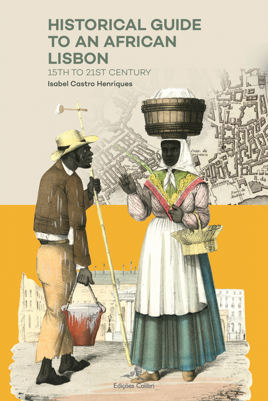 Historical Guide to an African Lisbon - 15th to 21st Century