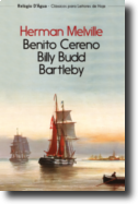 Benito Cereno - Billy Budd - Bartleby