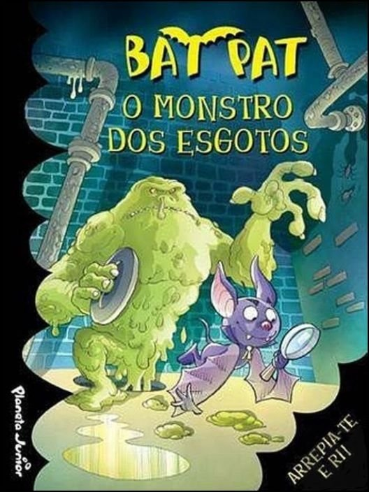 Bat Pat: O Monstro dos Esgotos