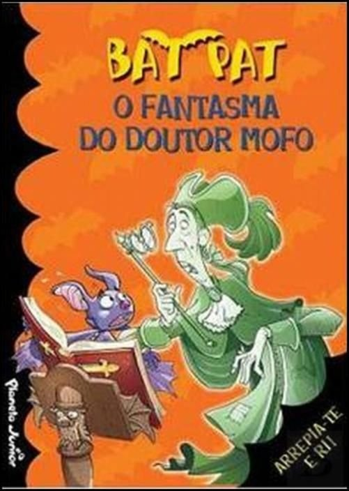 Bat Pat: O Fantasma do Doutor Mofo