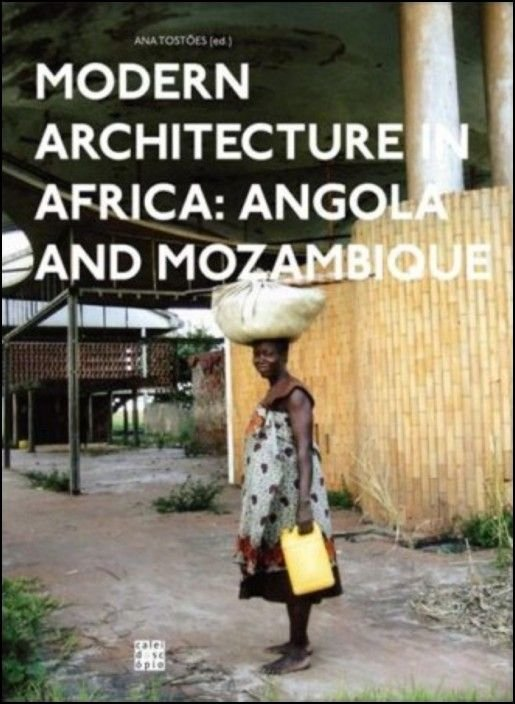 Modern Architecture in Africa: Angola and Mozambique