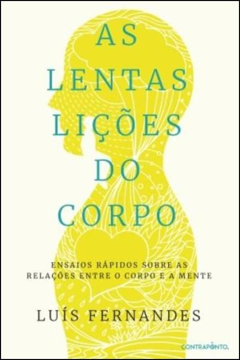 As Lentas Lições do Corpo