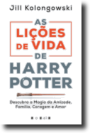 As Lições de Vida de Harry Potter