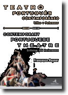 Teatro Português Contemporâneo: crítica e performance/Contemporary Portuguese Theatre: criticism and performance