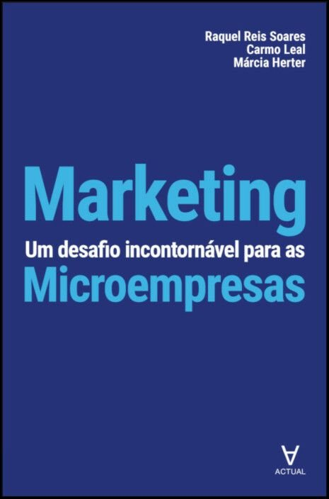 Marketing - Um Desafio Incontornável para as Microempresas
