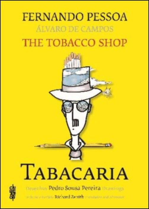 Tabacaria/ The Tobacco Shop