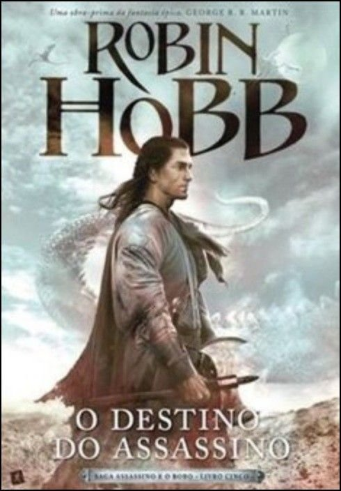 Saga Assassino e o Bobo: o destino do assassino - Livro Cinco