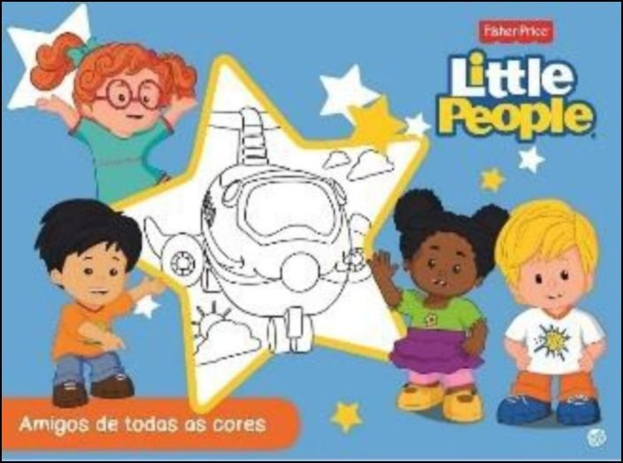 Little People - Amigos de Todas as Cores