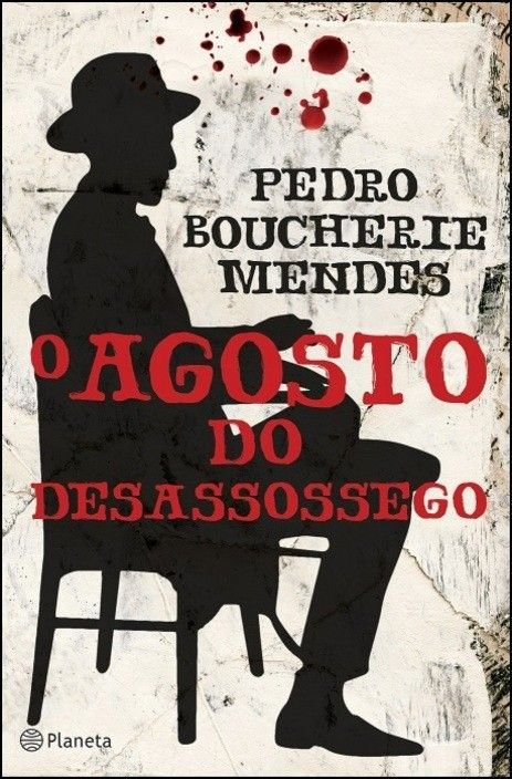 O Agosto do Desassossego