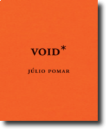 Void*: Júlio Pomar- Vol. III