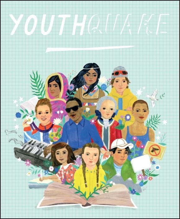 Youth Quake - 50 Children and young people who shook the World