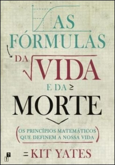 As Fórmulas da Vida e da Morte